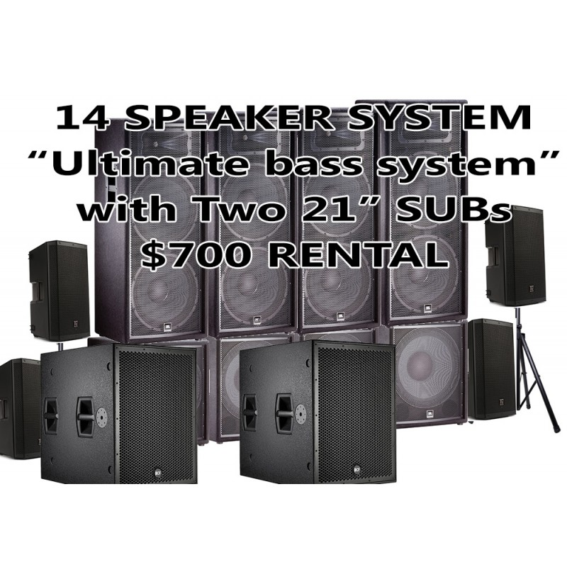 14 SPEAKER PACKAGE 21 Subs WITH 6 SUBWOOFER AND 2 EV 12 HIGHS